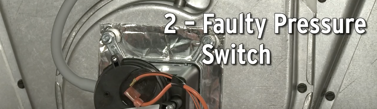 Faulty Pressure Switch